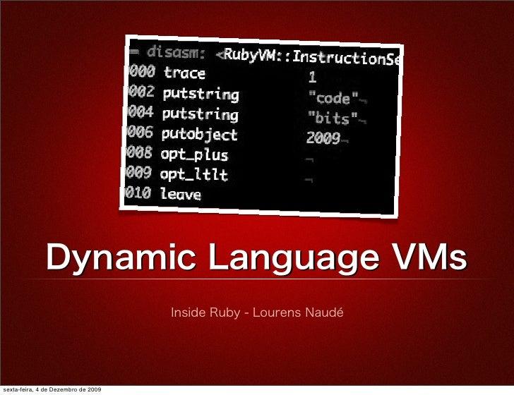 Dynamic Language VMs - Inside Ruby (Sapo Codebits 2009)