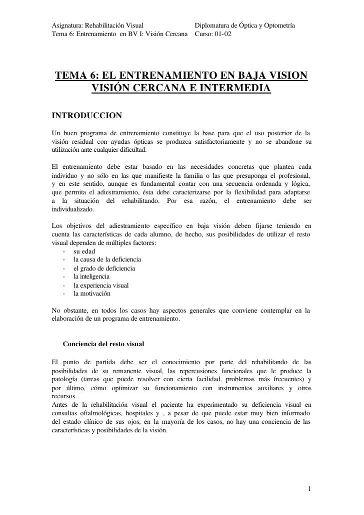 Asignatura: Rehabilitación Visual             Diplomatura de Óptica y Optometría Tema 6: Entrenamiento en BV I: Visión Cer...