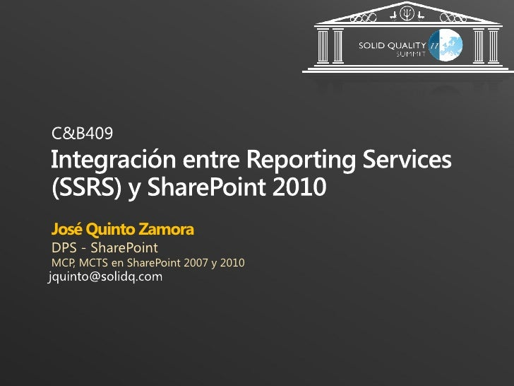 José Quinto ZamoraDPS - SharePointMCP, MCTS en SharePoint 2007 y 2010