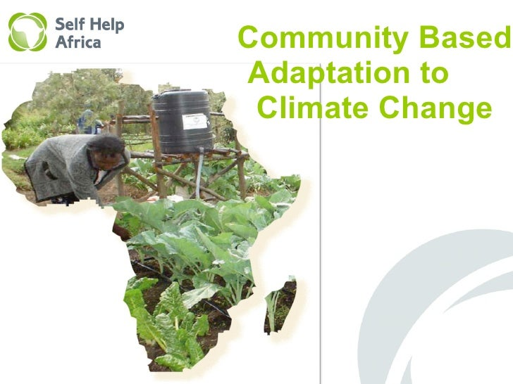 Community Based Adaptation to  Climate Change