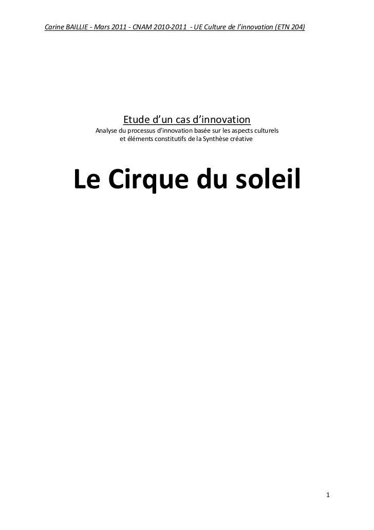 Carine BAILLIE - Mars 2011 - CNAM 2010-2011 - UE Culture de l'innovation (ETN 204)                         Etude d'un cas ...