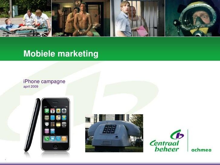 Mobiele marketing       iPhone campagne     april 2009     1