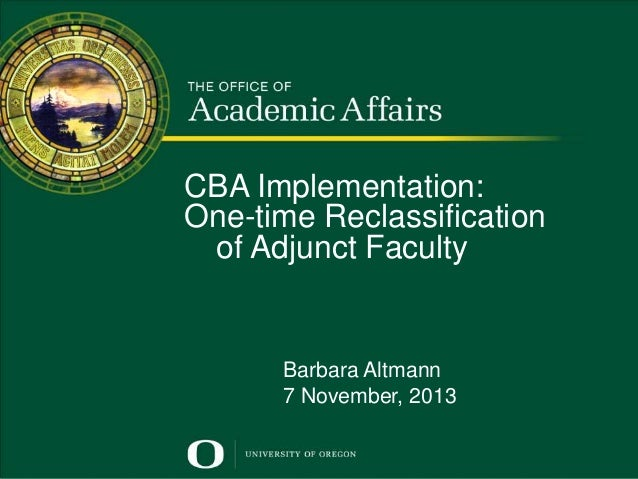 CBA Implementation: One-time reclassification of adjunct faculty