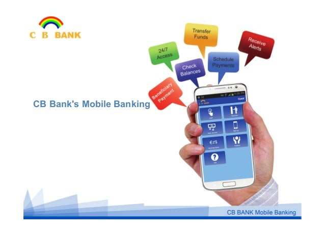 Mobile Monday (May 2014) - CB Bank - Mobile Banking