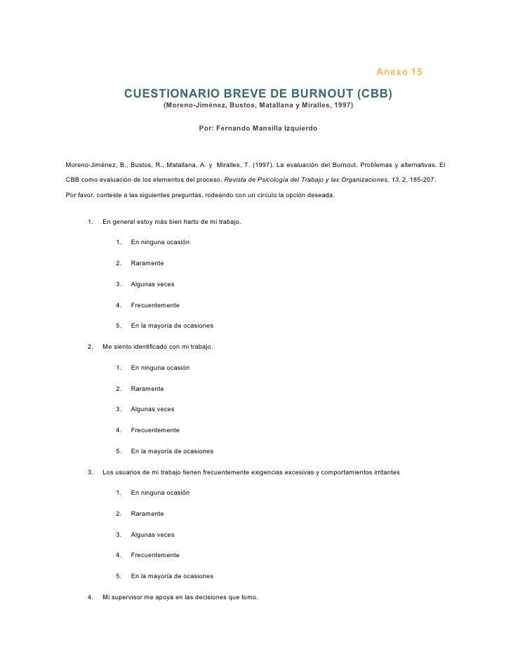 Anexo 15                     CUESTIONARIO BREVE DE BURNOUT (CBB)                                (Moreno-Jiménez, Bustos, M...