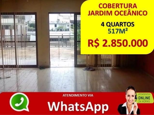 COBERTURA JARDIM OCEÂNICO 4 QUARTOS 517M² R$ 2.850.000
