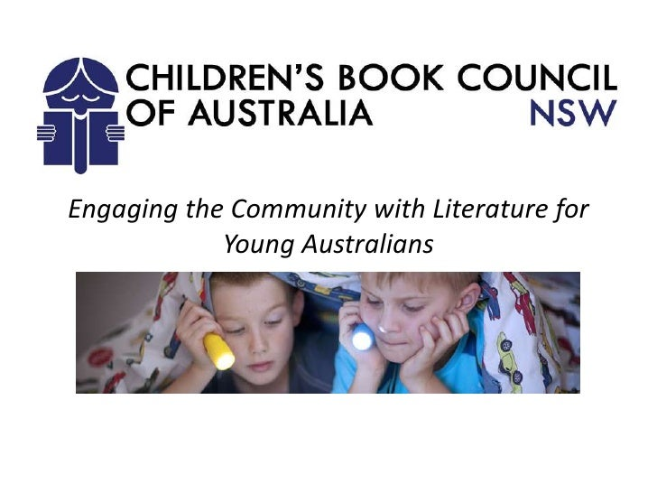 Engaging the Community with Literature for            Young Australians