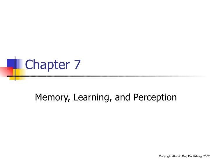 Memory, Learning & Perception