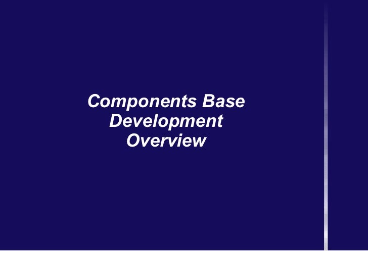 Components Base Development Overview