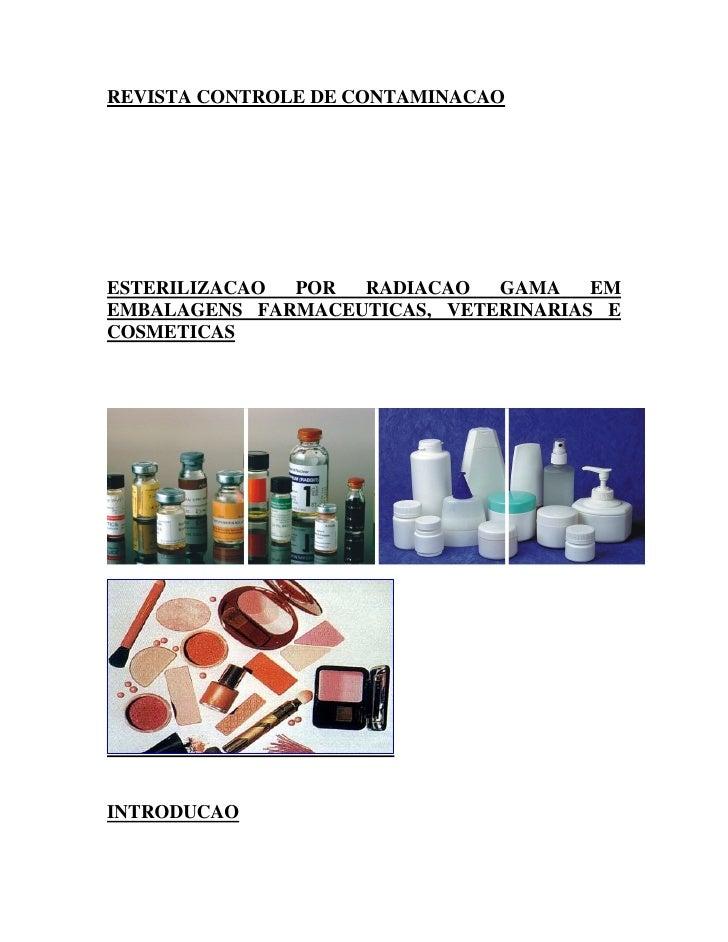 CBE - Esterilização por Radiação Gama em Embalagens Farmacêuticas, Veterinárias e Cosméticas