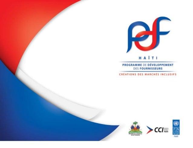 pdf • page 1 Le Programme de Développement des Fournisseurs (PDF) cherche à mettre en place des systèmes visant à optimise...