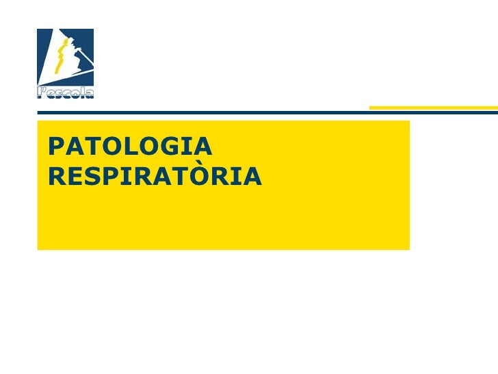 PATOLOGIARESPIRATÒRIA