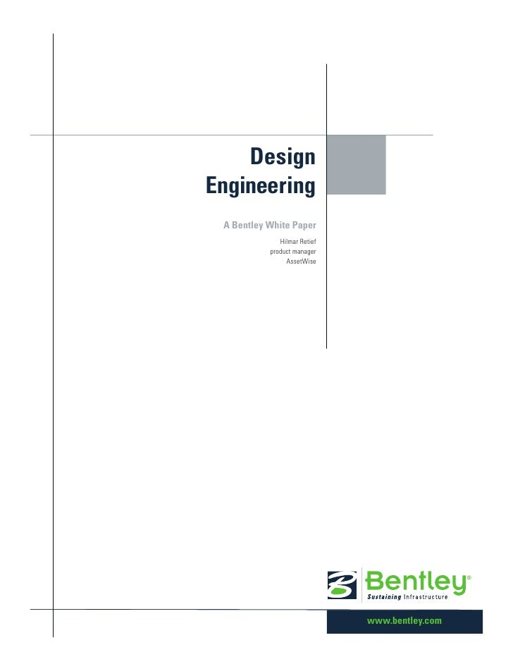 DesignEngineering A Bentley White Paper              Hilmar Retief           product manager                AssetWise     ...