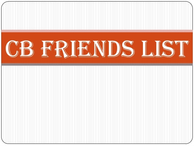 CB Friends List