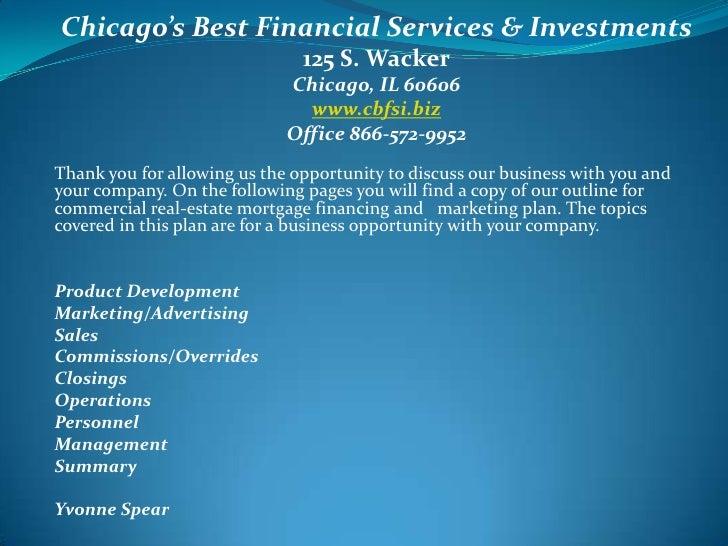 Chicago's Best Financial Services & Investments<br />125 S. Wacker<br />Chicago, IL 60606<br />www.cbfsi.biz<br />Office 8...