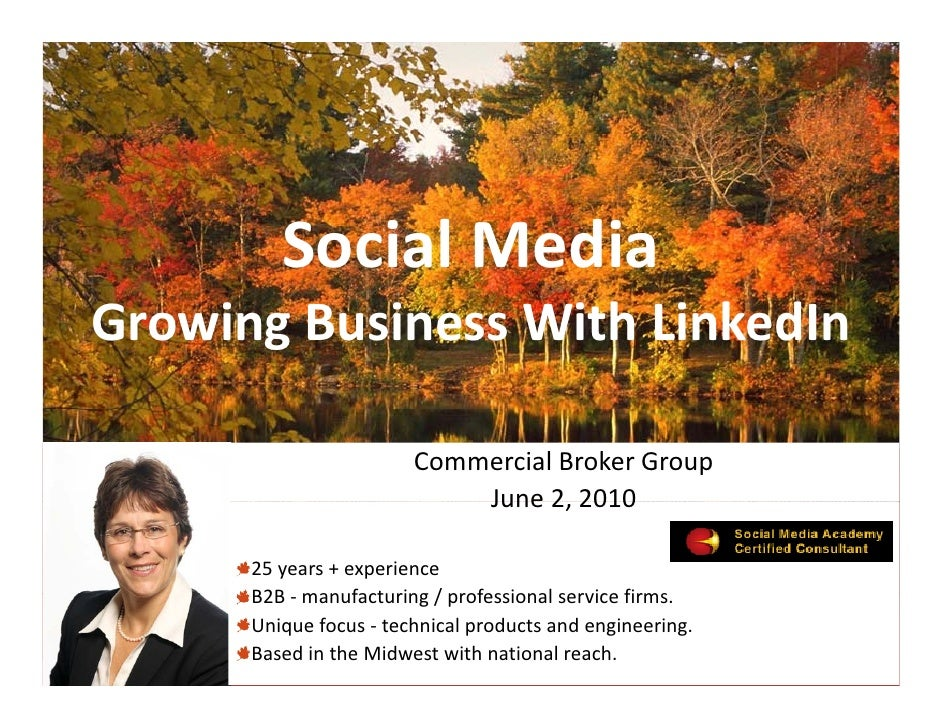 Social Media          S i l M di Growing Business With LinkedIn Growing Business With LinkedIn                          Co...