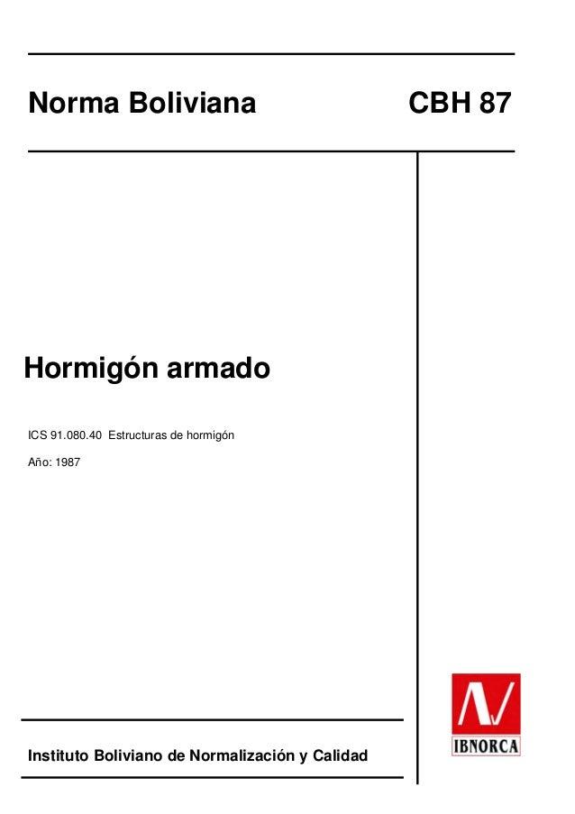 PrefaciNorma Boliviana                                  CBH 87Hormigón armadoICS 91.080.40 Estructuras de hormigónAño: 198...