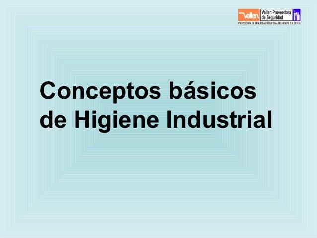 Conceptos básicosde Higiene Industrial