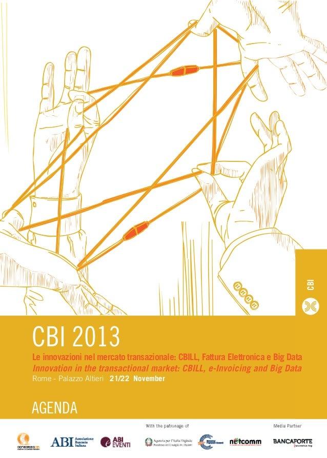 CBI  CBI 2013  Le innovazioni nel mercato transazionale: CBILL, Fattura Elettronica e Big Data Innovation in the transacti...