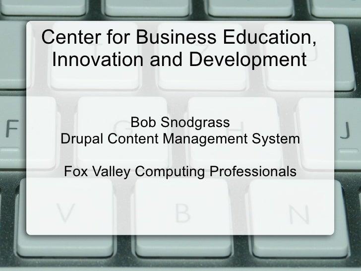 Drupal Presentation for CBEID