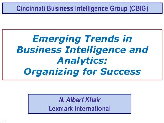 "CBIG Event June 20th, 2013. Presentation by Albert Khair. ""Emerging Trends in BI& Analytics - Organizing for Success""."