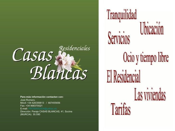 El Residencial Tranquilidad Ubicación Servicios Ocio y tiempo libre Las viviendas Tarifas Para más información contacten c...