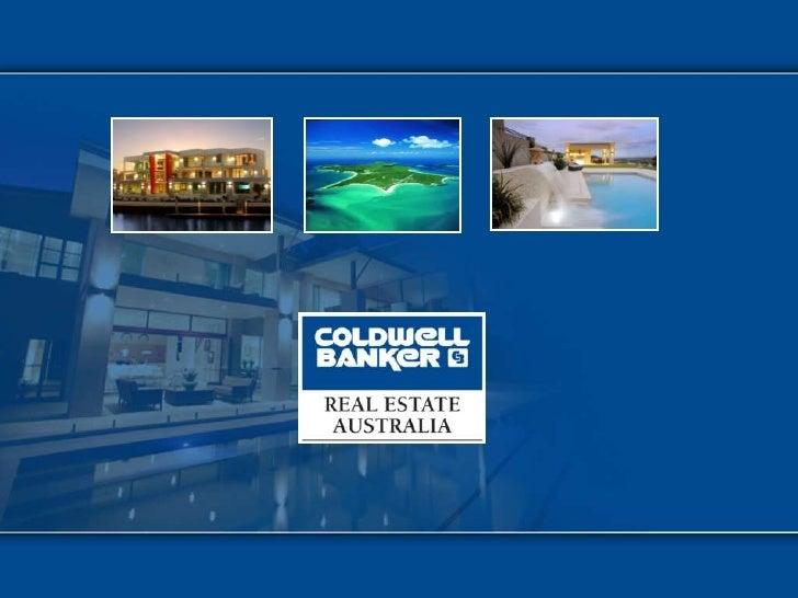 PRESENTATION      OVERVIEW     REALOGY REAL ESTATE DIVISION  COLDWELL BANKER REAL ESTATE DIVISION  COLDWELL BANKER AUSTRAL...