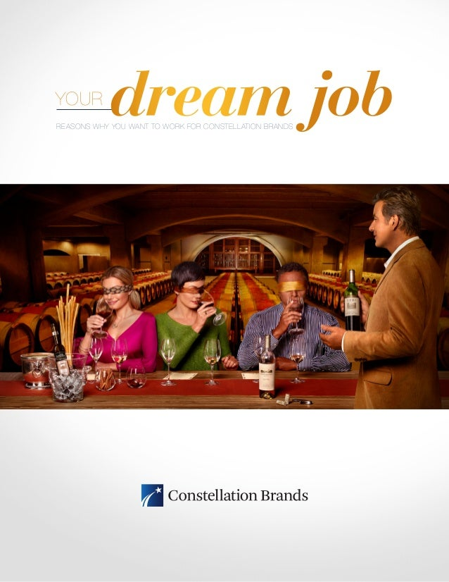 YOUR            dream jobREASONS WHY YOU WANT TO WORK FOR CONSTELLATION BRANDS