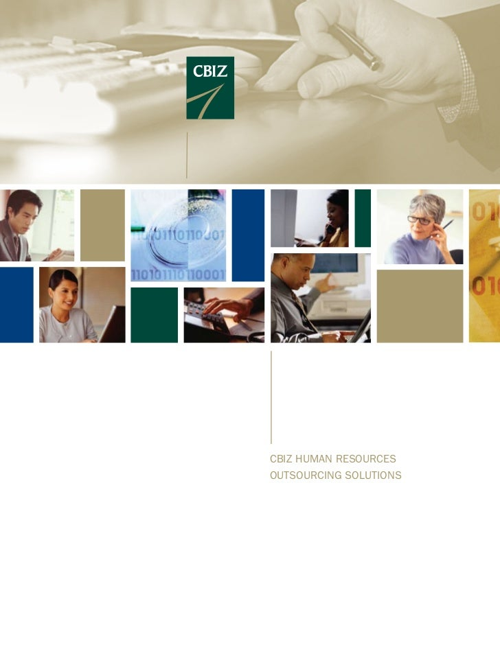 CBIZ HUMAN RESOURCES OUTSOURCING SOLUTIONS: Helping Employers Reduce Operating Costs & Streamline HR Processes