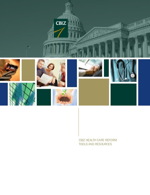 CBIZ HEALTH CARE REFORMTOOLS AND RESOURCES