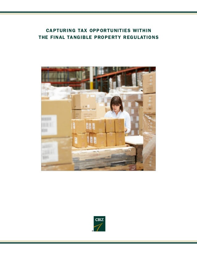 CAPTURING TAX OPPORTUNITIES WITHIN THE FINAL TANGIBLE PROPERTY REGULATIONS
