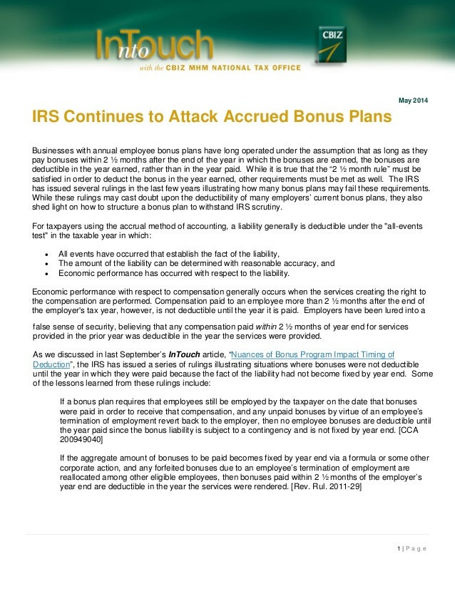 1 | P a g e May 2014 IRS Continues to Attack Accrued Bonus Plans Businesses with annual employee bonus plans have long ope...