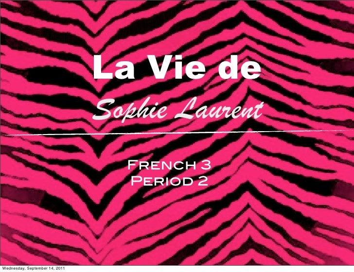 La Vie de                                Sophie Laurent                                  French 3                         ...