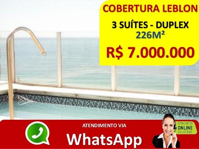 COBERTURA LEBLON 3 SUÍTES - DUPLEX 226M² R$ 7.000.000 ATENDIMENTO VIA WhatsApp
