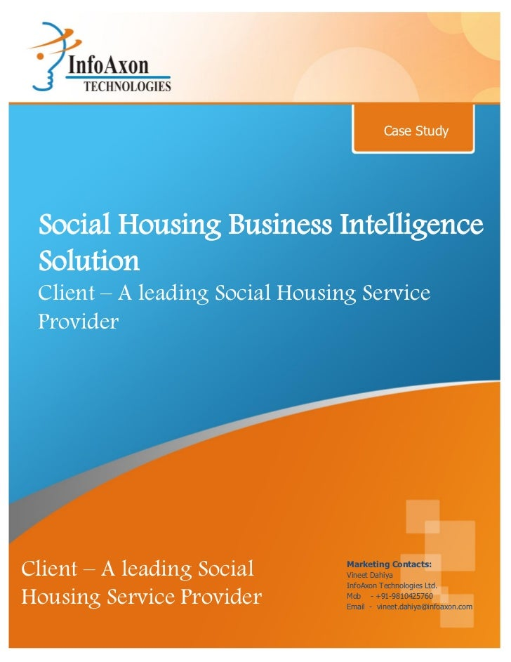 Case Study Social Housing Business Intelligence Solution Client – A leading Social Housing Service Provider               ...