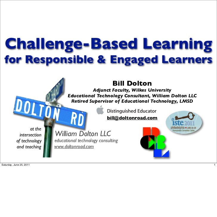 Challenge-Based Learning  for Responsible & Engaged Learners                                                           Bil...