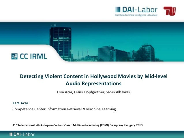Detecting Violent Content in Hollywood Movies by Mid-level Audio Representations