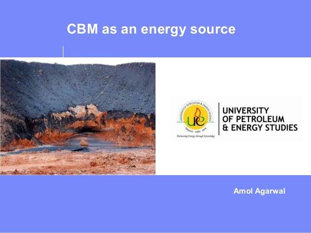 Amol Agarwal CBM as an energy source