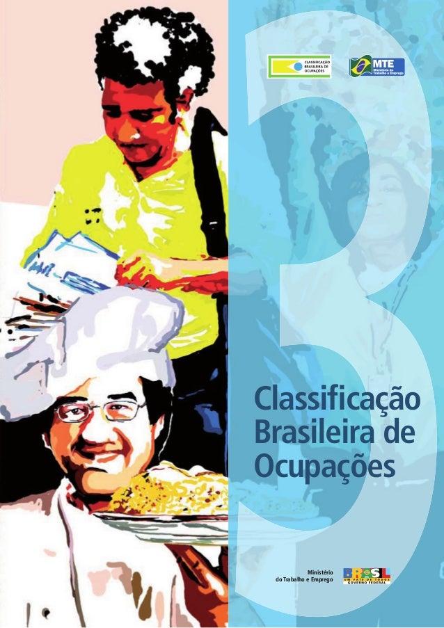 Classificação Brasileira de Ocupações Ministério do Trabalho e Emprego