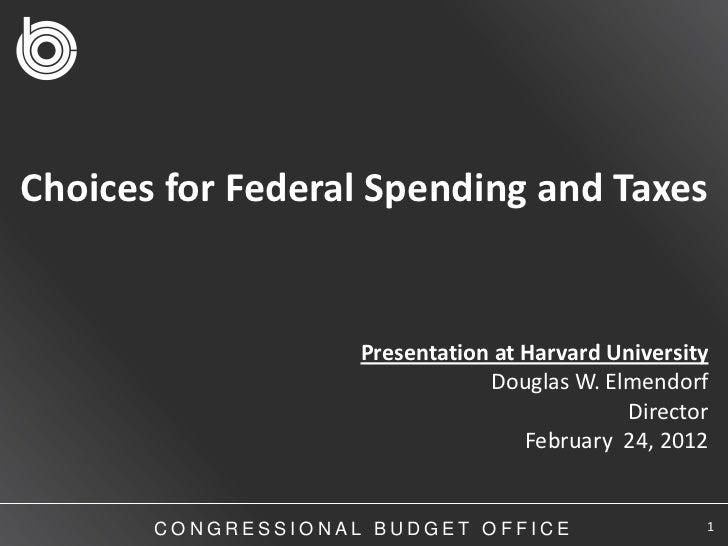 CBO Director Doug Elmendorf's Presentation at Harvard University