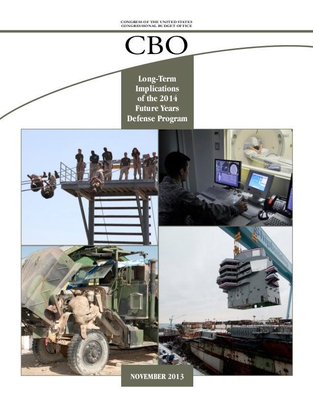 CBO Report on Long-term Implications of FY 14 Program November 2013