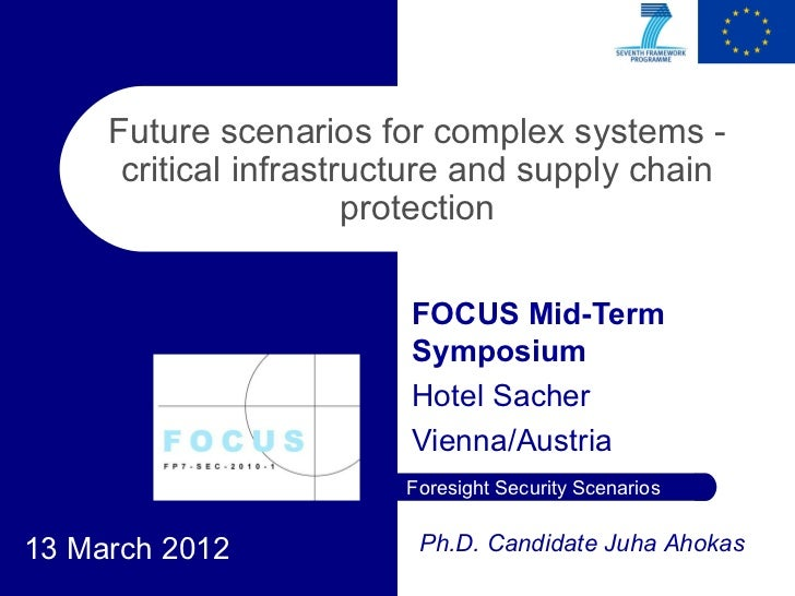 Future scenarios for complex systems -      critical infrastructure and supply chain                       protection     ...