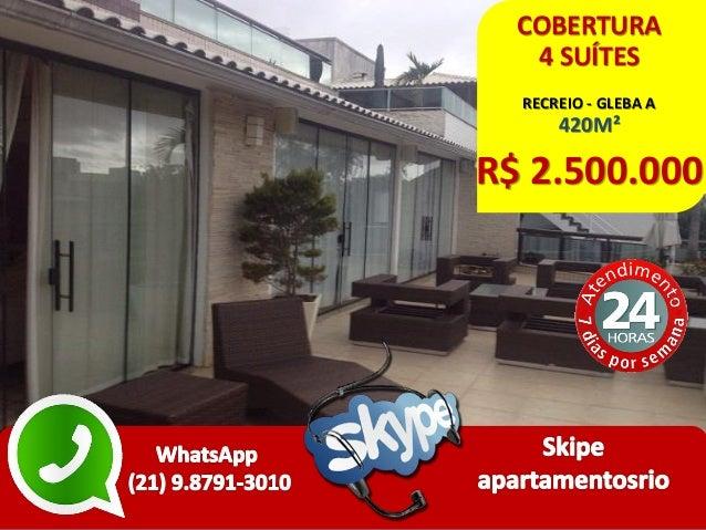 COBERTURA 4 SUÍTES RECREIO - GLEBA A 420M² R$ 2.500.000