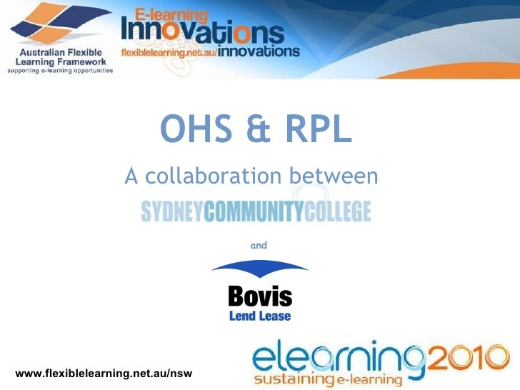 A collaboration between and OHS & RPL www.flexiblelearning.net.au/nsw