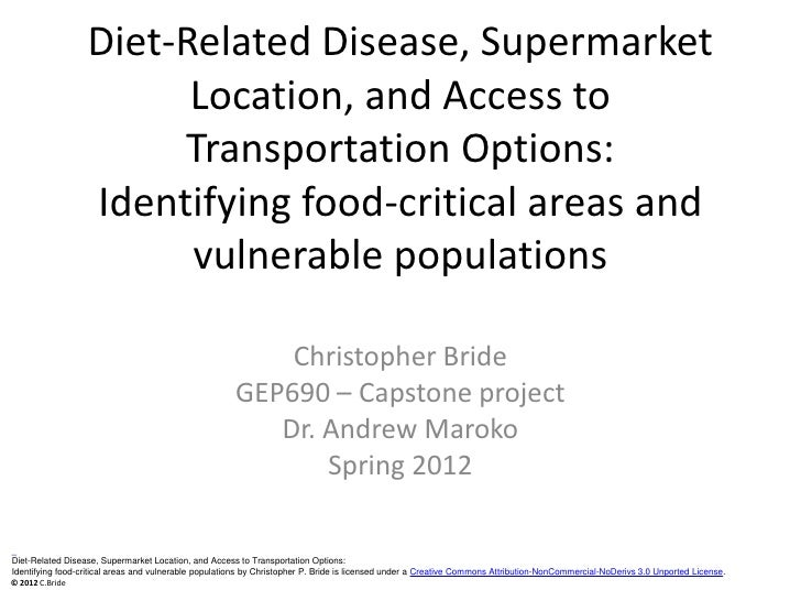 Diet-Related Disease, Supermarket                        Location, and Access to                       Transportation Opti...