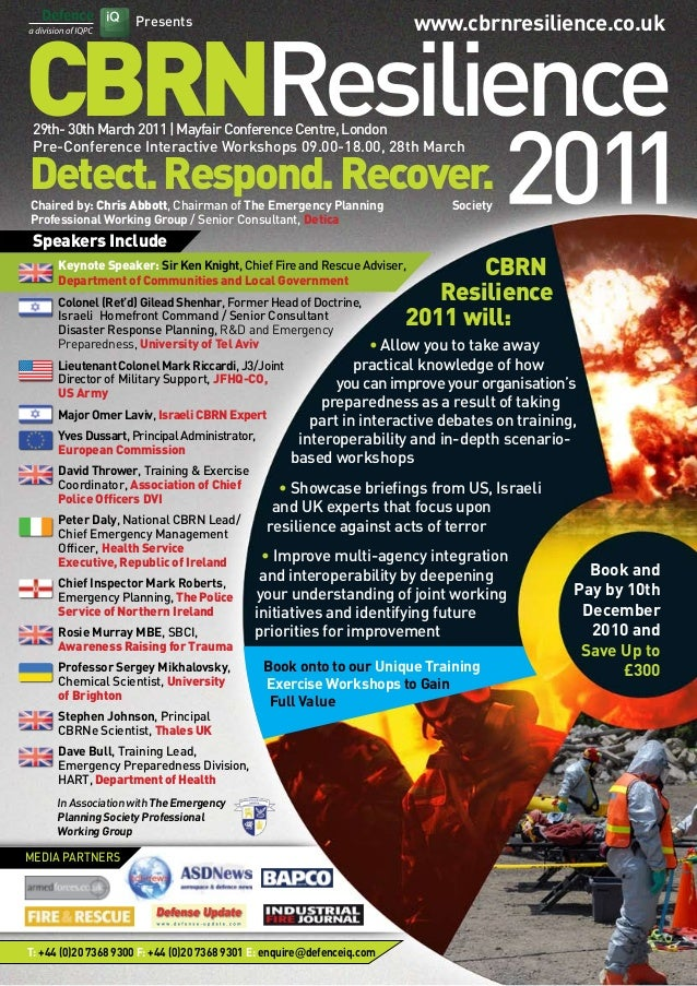 Presents CBRNResilience Detect.Respond.Recover. 29th-30thMarch2011|MayfairConferenceCentre,London Pre-Conference Interacti...