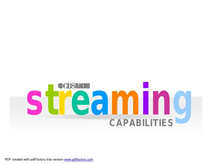 streaming                                        CAPABILITIES   PDF created with pdfFactory trial version www.pdffactory.c...