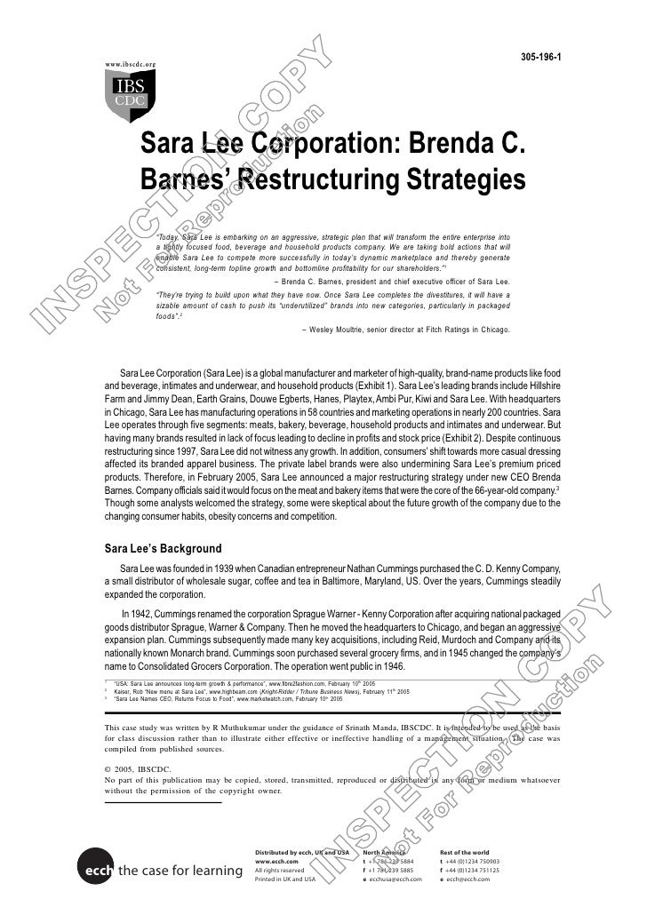 305-196-1                Sara Lee Corporation: Brenda C.                Barnes' Restructuring Strategies                  ...