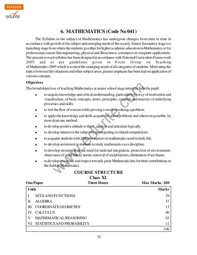 w w w .edurite.com 75 6. MATHEMATICS (Code No 041) The Syllabus in the subject of Mathematics has undergone changes from t...