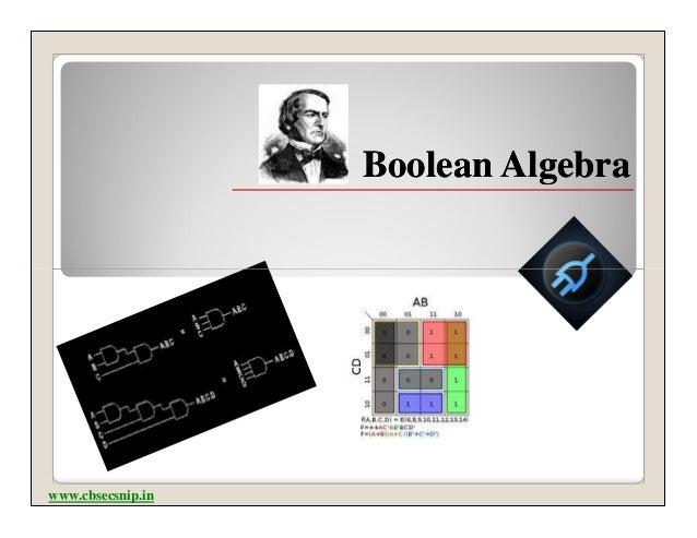 Boolean Algebrawww.cbsecsnip.in